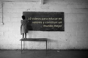 10 videos para educar en valores y construir un mundo mejor por @JgAmago en @thetopictrend